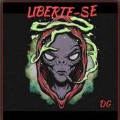 Liberte-Se by DGM