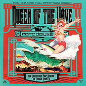 Queen Of The Wave by Pepé Deluxe