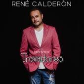 Interpreta: Trovadores von René Calderón