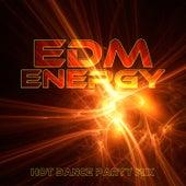 EDM Energy: Hot Dance Party Mix de Various Artists