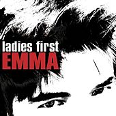 Ladies First by Emma