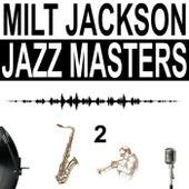 Jazz Masters, Vol. 2 von Milt Jackson