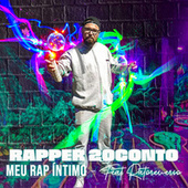 Meu Rap Íntimo by Rapper 20conto
