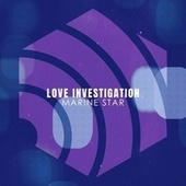 Love Investigation de Marine Star