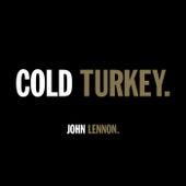 COLD TURKEY. von John Lennon