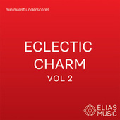 Eclectic Charm, Vol. 2 by Various Artists