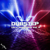Dubstep Ultra Selections, Vol. 2 by Dubstep Spook