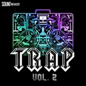 Trap, Vol. 2 by Various Artists