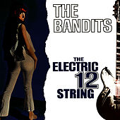 The Electric 12 String de The Bandits