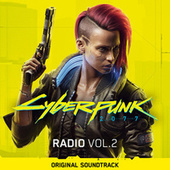 Cyberpunk 2077: Radio, Vol. 2 (Original Soundtrack) by Various Artists