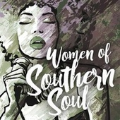 Women of Southern Soul by Various Artists