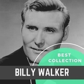 Best Collection Billy Walker von Billy Walker