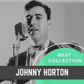 Best Collection Johnny Horton von Johnny Horton