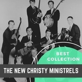 Best Collection The New Christy Minstrels by The New Christy Minstrels