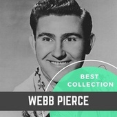 Best Collection Webb Pierce by Webb Pierce
