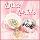 Disco Pride by Various Artists