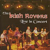 Live In Concert by Irish Rovers