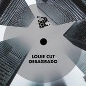 Desagrado von Louie Cut