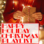 Happy Holiday Christmas Playlist de Various Artists