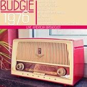 Live America Broadcast - 1976 (Live) von Budgie