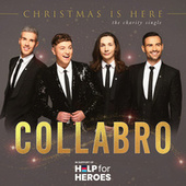 Christmas Is Here by Collabro