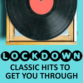Lockdown Classic Hits To Get You Through de Various Artists
