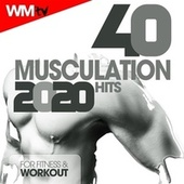 40 Musculation Hits 2020 For Fitness & Workout (Unmixed Compilation for Fitness & Workout) by Workout Music Tv