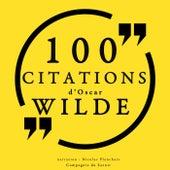 100 citations d'Oscar Wilde (Collection 100 citations) by Oscar Wilde