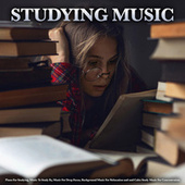 Studying Music: Piano For Studying, Music To Study By, Music For Deep Focus, Background Music For Relaxation and and Calm Study Music For Concentration de Studying Music