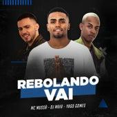 Rebolando vai de Yago Gomes