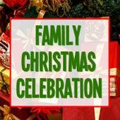 Family Christmas Celebration von Various Artists