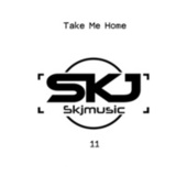 Take Me Home by SKJmusic