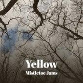 Yellow Mistletoe Jams by Christmas Songs, Patti Page, Sammy Marshall, Trini Lopez, Jimmy Boyd, Paul