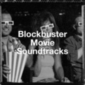 Blockbuster Movie Soundtracks by Movie Sounds Unlimited, The Riverfront Studio Orchestra, Hairy