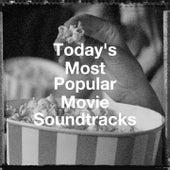 Today's Most Popular Movie Soundtracks by A Century of Movie Soundtracks, The Original Movies Orchestra, Meilleures B.O de films et séries