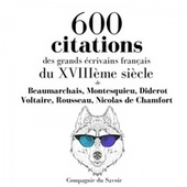 600 citations des grands écrivains français du XVIIIème siècle (Les citations les plus inspirantes) von Beaumarchais