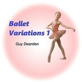 Ballet Variations 1 de Guy Dearden