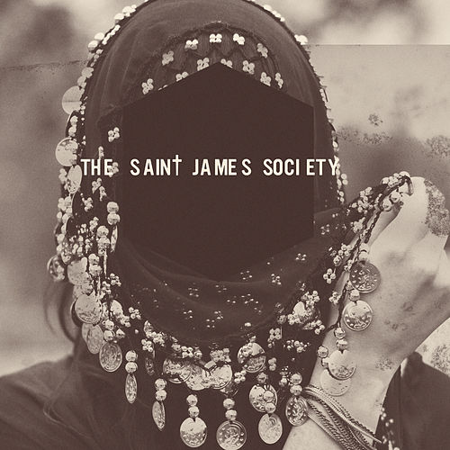 The Saint James Society by The Saint James Society