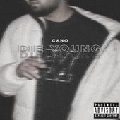 Die Young von Cano