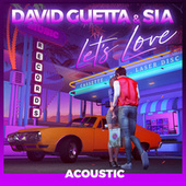 Let's Love (feat. Sia) (Acoustic) de David Guetta