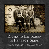 The Night They Drove Old Dixie Down by Richard Lindgren