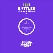 Juice B Mixed by Battles