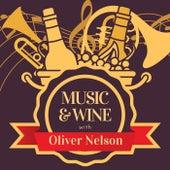 Music & Wine with Oliver Nelson von Oliver Nelson