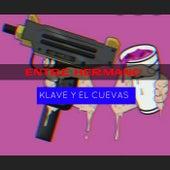 Entre Hermano Klave y El Cuevas by Rey Lobo Trvp
