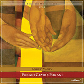 Pokani Gendo, Pokani - From The Middle Land (Vol. 2) by Andrey Yanev