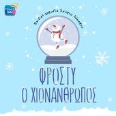 Frosti O Hionanthropos von Pediki Horodia Spirou Lambrou