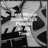 Best Movie Soundtrack Playlist of All Time by Film Un Siècle De Musiques De Films