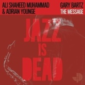 The Message by Gary Bartz