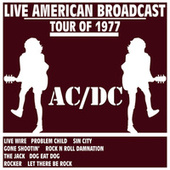 Live American Broadcast Tour of 1977 (Live) by AC/DC