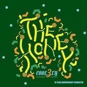 The Honey (10 Year Anniversary Remaster) de Coolzey